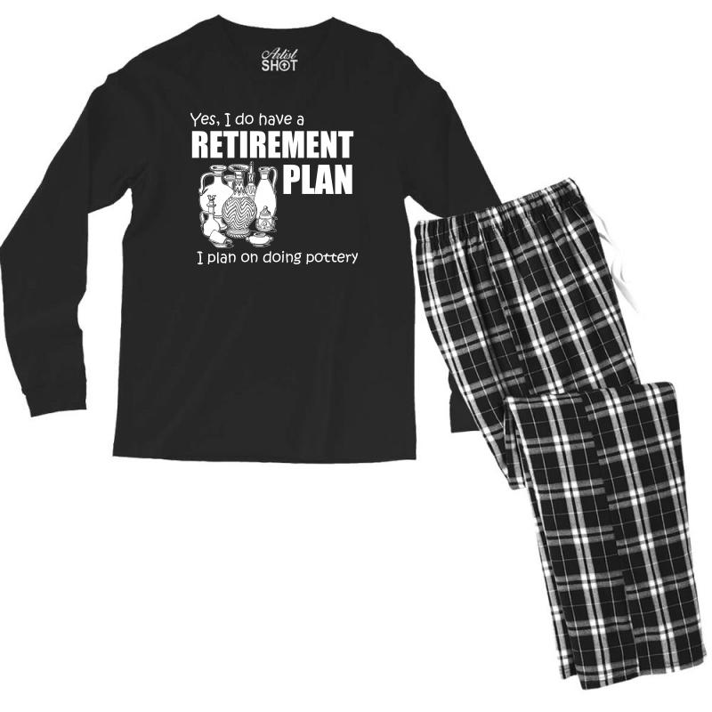 Yes I Do Have A Retirement Plan T Shirt Men's Long Sleeve Pajama Set | Artistshot