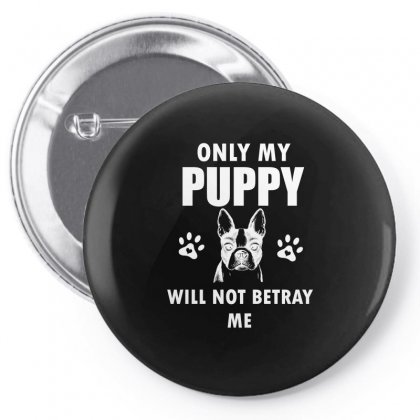 Never Trust A Person That Doesn't Love Dogs Pin-back Button Designed By Cogentprint