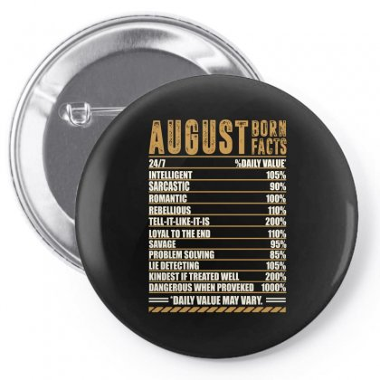 August Born Facts Pin-back Button Designed By Omer Acar