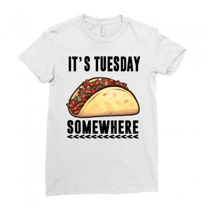 Lebron James Taco Tuesday It's Tuesday Somewhere Ladies Fitted T-shirt Designed By Omer Acar