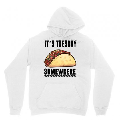 Lebron James Taco Tuesday It's Tuesday Somewhere Unisex Hoodie Designed By Omer Acar
