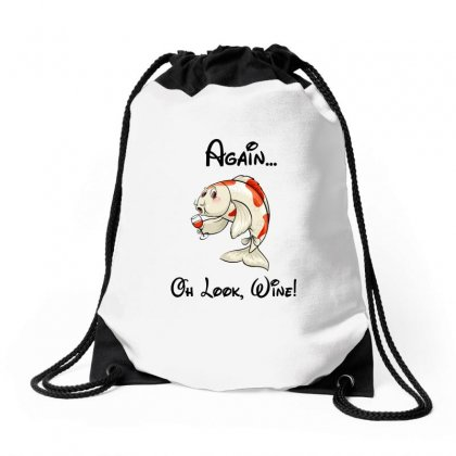 Fish I'm Never Drinking Again Oh Look Wine Funny Drawstring Bags Designed By Omer Acar