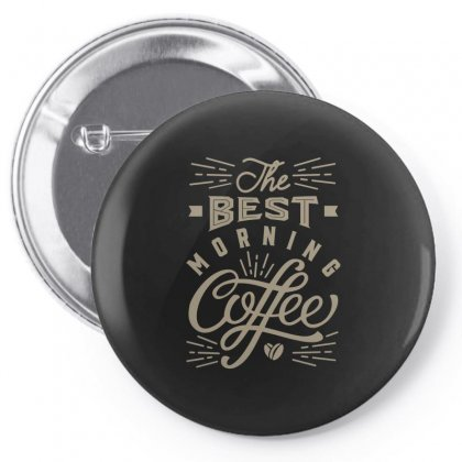 Best Morning Coffee Pin-back Button Designed By Cidolopez