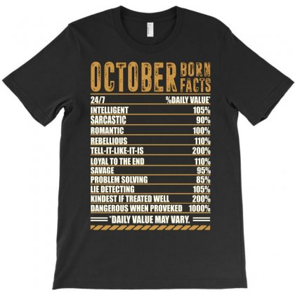 October Born Facts T-shirt Designed By Omer Acar