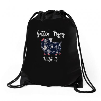 Gettin' Piggy With It For Dark Drawstring Bags Designed By Gurkan