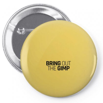 Bring Out The Gimp For Light Pin-back Button Designed By Hasret