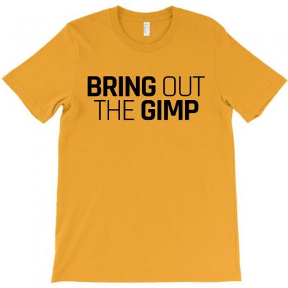 Bring Out The Gimp For Light T-shirt Designed By Hasret