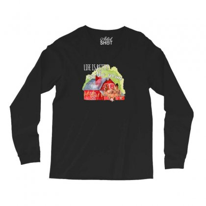 Life Is Better On The Farm For Dark Long Sleeve Shirts Designed By Sengul