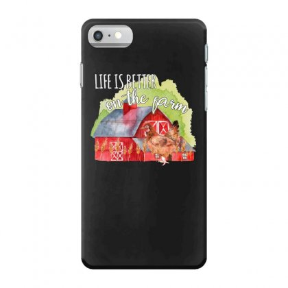 Life Is Better On The Farm For Dark Iphone 7 Case Designed By Sengul