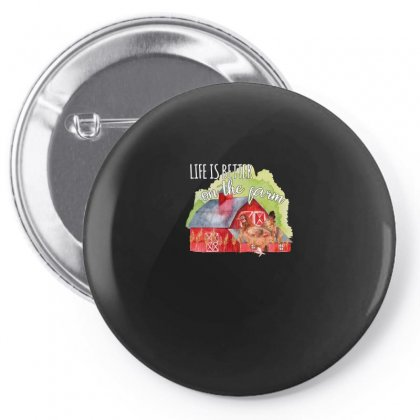 Life Is Better On The Farm For Dark Pin-back Button Designed By Sengul