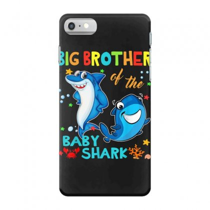 Big Brother Of The Baby Shark Iphone 7 Case Designed By Kakashop