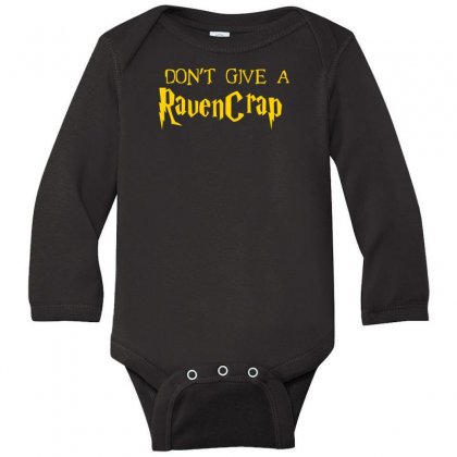 I Don't Give A Ravencrap Long Sleeve Baby Bodysuit Designed By Satrio Art
