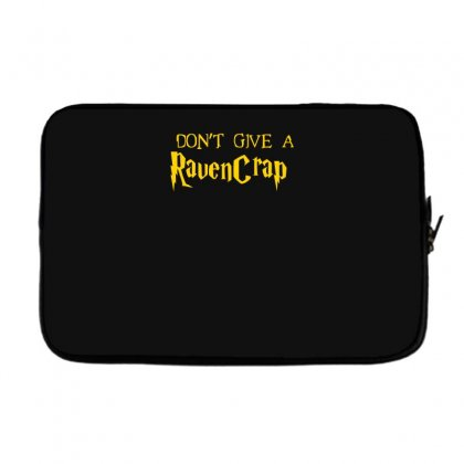 I Don't Give A Ravencrap Laptop Sleeve Designed By Satrio Art