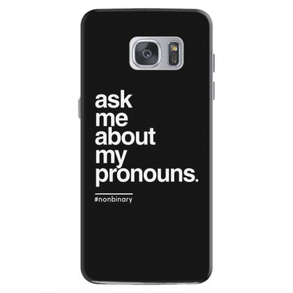 Ask Me About My Pronounce Samsung Galaxy S7 Case Designed By Disgus_thing