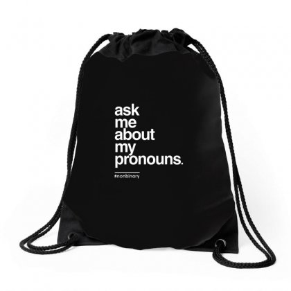 Ask Me About My Pronounce Drawstring Bags Designed By Disgus_thing
