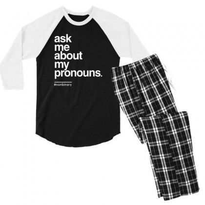 Ask Me About My Pronounce Men's 3/4 Sleeve Pajama Set Designed By Disgus_thing