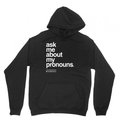 Ask Me About My Pronounce Unisex Hoodie Designed By Disgus_thing