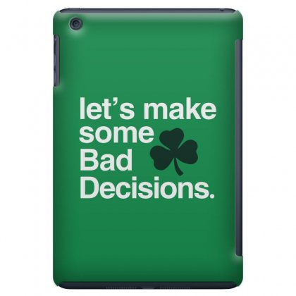 Lets Make Some Bad Decisions Ipad Mini Case Designed By Disgus_thing