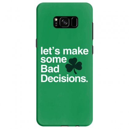 Lets Make Some Bad Decisions Samsung Galaxy S8 Case Designed By Disgus_thing