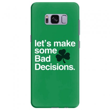 Lets Make Some Bad Decisions Samsung Galaxy S8 Plus Case Designed By Disgus_thing