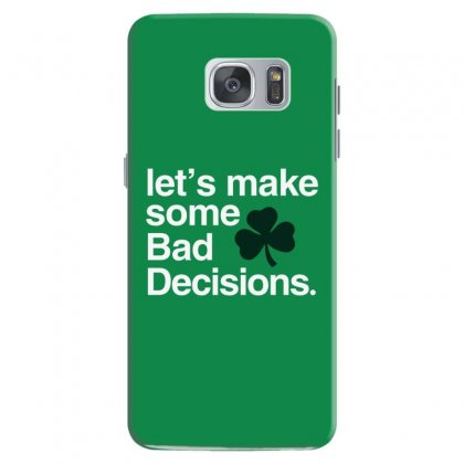 Lets Make Some Bad Decisions Samsung Galaxy S7 Case Designed By Disgus_thing