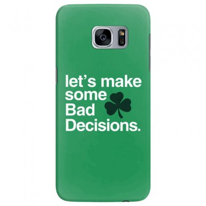 Lets Make Some Bad Decisions Samsung Galaxy S7 Edge Case Designed By Disgus_thing