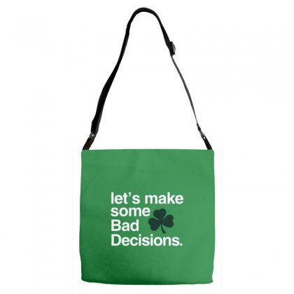 Lets Make Some Bad Decisions Adjustable Strap Totes Designed By Disgus_thing