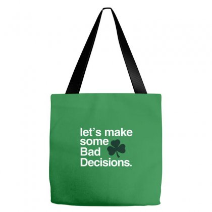 Lets Make Some Bad Decisions Tote Bags Designed By Disgus_thing