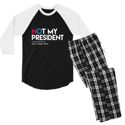 Not My President Men's 3/4 Sleeve Pajama Set Designed By Disgus_thing