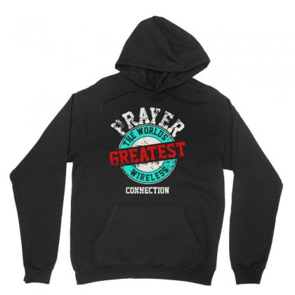 The Worlds Greatest Wireless Connection Unisex Hoodie Designed By Mirazjason
