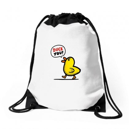 Duck You Drawstring Bags Designed By Peri