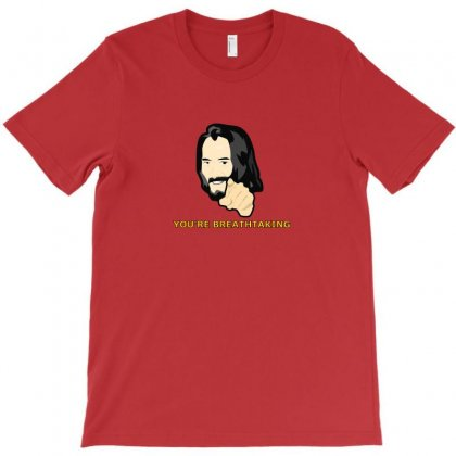 You Are Breathtaking Keanu Reeves T-shirt Designed By Tasha