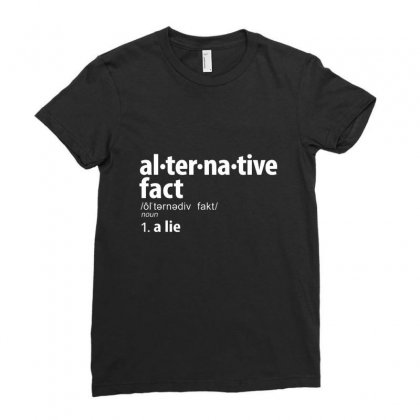 Alternative Fact Definitions Ladies Fitted T-shirt Designed By Disgus_thing