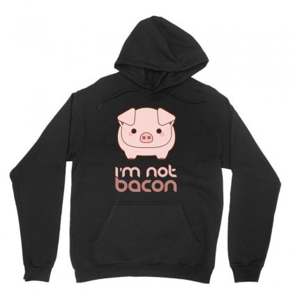 I'm Not Bacon Unisex Hoodie Designed By Pinkanzee