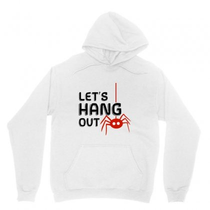 Halloween Spider   Let's Hang Out Unisex Hoodie Designed By Pinkanzee
