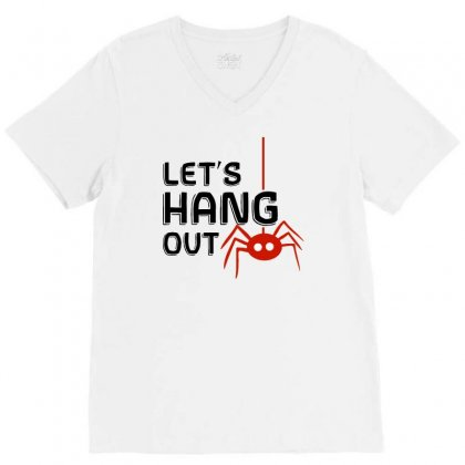 Halloween Spider   Let's Hang Out V-neck Tee Designed By Pinkanzee