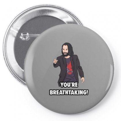 You Are Breathtaking Keanu Reeves Pin-back Button Designed By Peri