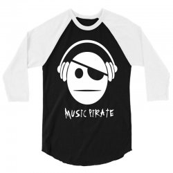 music pirate 3/4 Sleeve Shirt | Artistshot
