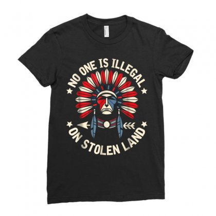 No One Is Illegal On Stolen Land Indigenous Immigrant Ladies Fitted T-shirt Designed By Anrora