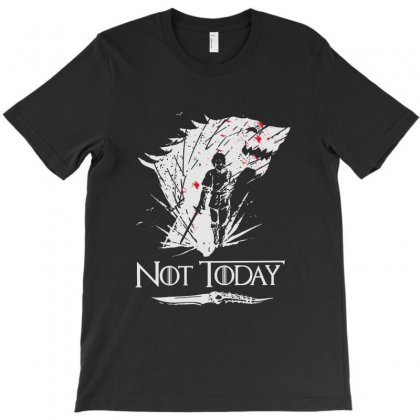 Not Today Game Of Thrones T-shirt Designed By Mirazjason