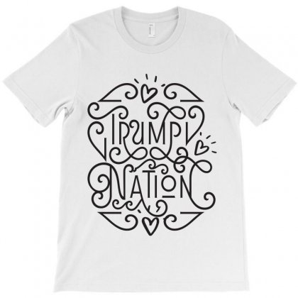 Trump Nation Lettering T-shirt Designed By Tiococacola