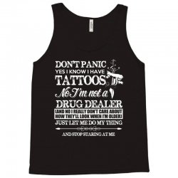 dont panic   yes i know i have tattoos t shirt Tank Top | Artistshot
