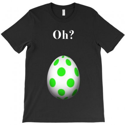 Oh Pokemon Go Egg Hatch 2km Green Egg T-shirt Designed By Toweroflandrose