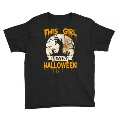 Halloween Costume This Girl Loves Halloween Youth Tee Designed By Twinklered.com