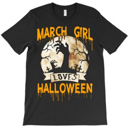 Halloween Costume This March Girl Loves Halloween T-shirt Designed By Twinklered.com
