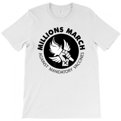 Millions March Against Mandatory Vaccines T Shirt T-shirt Designed By Nhan
