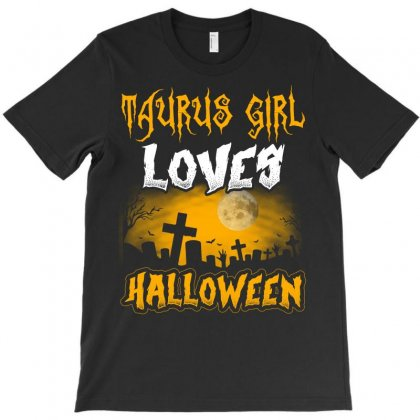 Halloween This Taurus Girl Loves Halloween T-shirt Designed By Twinklered.com
