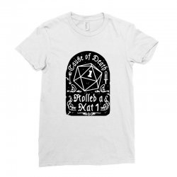 cause of death rolled a nat Ladies Fitted T-Shirt | Artistshot