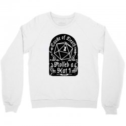 cause of death rolled a nat Crewneck Sweatshirt | Artistshot