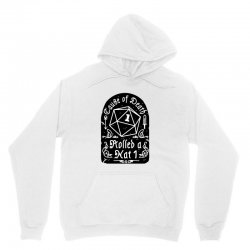 cause of death rolled a nat Unisex Hoodie | Artistshot